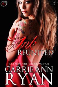 Carrie Ann Ryan - Ink Reunited